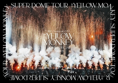 THE YELLOW MONKEY 30th Anniversary LIVE -DOME SPECIAL- 2020.11.3 DVD
