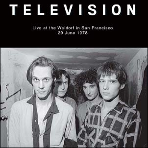 Television/Live At The Waldorf In San Francisco, 29th June, 1978<限定盤>[RLL055]