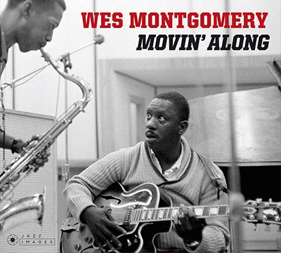 Wes Montgomery/Movin' Along[JIM38086]