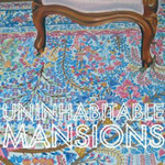 Uninhabitable Mansions/ネイチャー・イズ・ア・テイカー[RYECD-071]