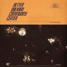 Better Oblivion Community Center/BETTER OBLIVION COMMUNITY CENTER[DOC188CDJ]