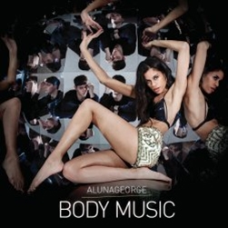 Alunageorge/Body Music[3727375]