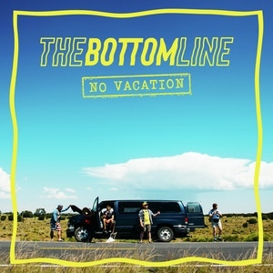 The Bottom Line/No Vacation[9029690925]
