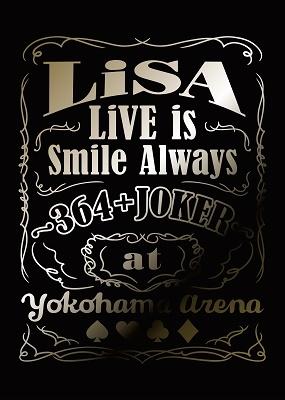 LiVE is Smile Always ~364+JOKER~ at YOKOHAMA ARENA [Blu-ray Disc+CD+グッズ]<完全生産限定盤> Blu-ray Disc