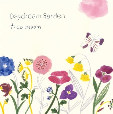 tico moon/Daydream Garden[333D-45]
