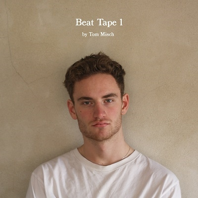 Tom Misch/Beat Tape 1[BTG003VL]