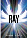 BUMP OF CHICKEN 「RAY」 バンド・スコア Book