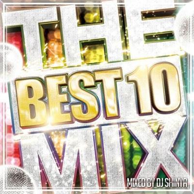 DJ SHINYA/The Best 10 Mix! 〜50Traxxx R&B Mega Hit's〜[PRAL-13]