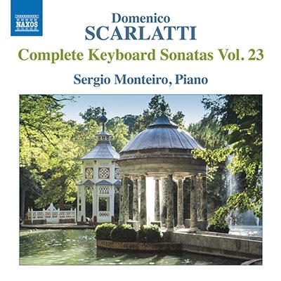 セルジオ・モンテイロ/D.スカルラッティ: 鍵盤のためのソナタ集 第23集[8574075]