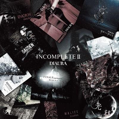 『INCOMPLETEII』<通常盤>