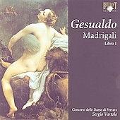 Gesualdo: Madrigali, Libro I