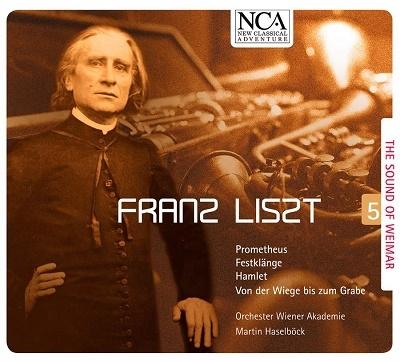 ヴァイマールの響き Vol.5~リスト: 管弦楽作品集