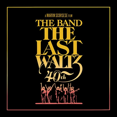 The Last Waltz (40Th Anniversary Deluxe Edition) [4CD+Blu-ray Disc] CD