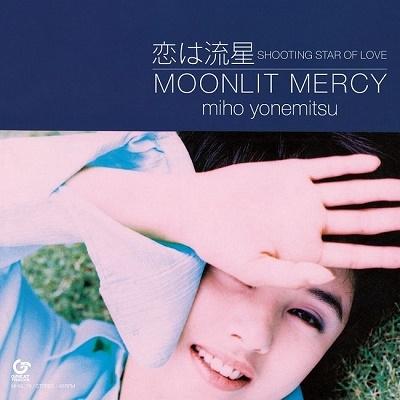 恋は流星 SHOOTING STAR OF LOVE/MOONLIT MERCY