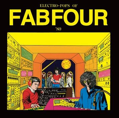 エレクトロポップス・オブ・ファブフォー '80<タワーレコード限定>