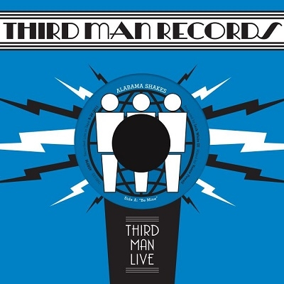 Alabama Shakes/Be Mine/You Ain't Alone (Third Man Live)[TMR132]