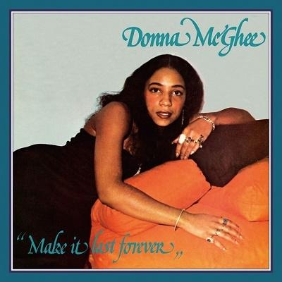 Donna McGhee/Make It Last Forever[OTLCD2445]