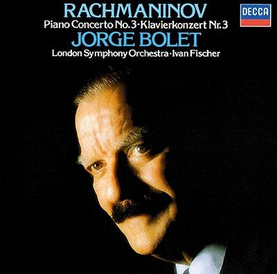 ホルヘ・ボレット/ラフマニノフ: ピアノ協奏曲第3番、ピアノ作品集<タワーレコード限定>[PROC-2161]