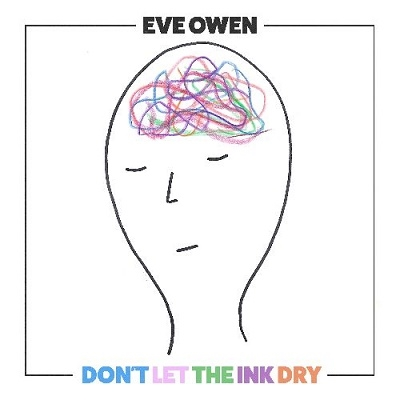 Eve Owen/Don't Let the Ink Dry<限定盤>[37D009CD]