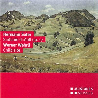 ダグラス・ボストック/H.Suter: Symphony Op.17; W.Wehrli: Chilbizite[MGBCD6274]