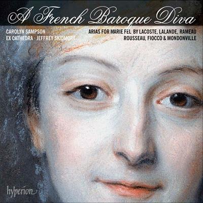 フランス・バロックの歌姫~マリー・フェルのためのアリア集