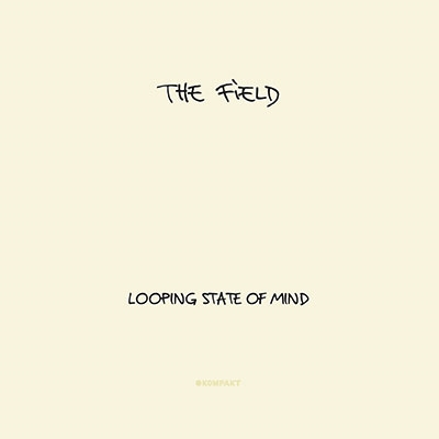 The Field/LOOPING STATE OF MIND<期間限定価格盤>[UVPR-10197]