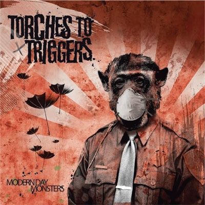 Torches To Triggers/Modern Day Monsters[BOR605-2]