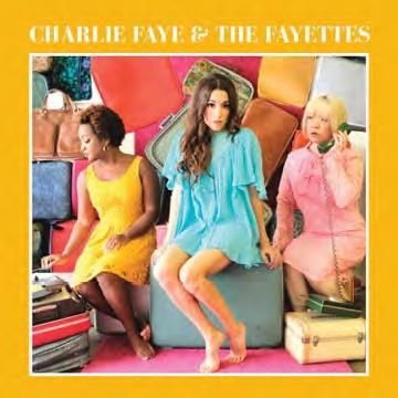 Charlie Faye & The Fayettes/Charlie Faye & The Fayettes [BBM-2001JP]