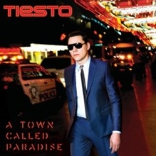 Tiesto/A Town Called Paradise[3784375]