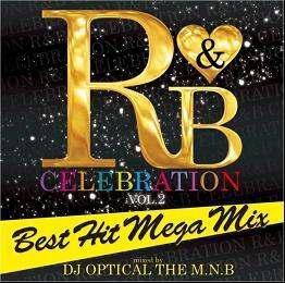 DJ Optical The M.N.B./R&B Celebration -Best Hit Mega Mix-[PRAL-16]