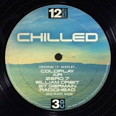 12 Inch Dance - Chilled[0825646072057]