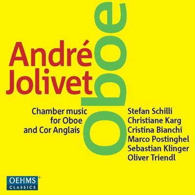 シュテファン・シュリ/Andre Jolivet: Chamber Music for Oboe and Cor Anglais [OC875]
