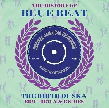 The History of Blue Beat: The Birth of Ska CD