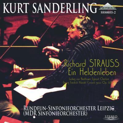 クルト・ザンデルリング/R.シュトラウス: 交響詩「英雄の生涯」、ベートーヴェン: 「エグモント」序曲、ヘンデル: 合奏協奏曲作品6-3[SSS00552]