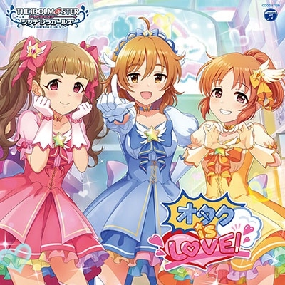 THE IDOLM@STER CINDERELLA GIRLS STARLIGHT MASTER for the NEXT! 09 オタク is LOVE! 12cmCD Single