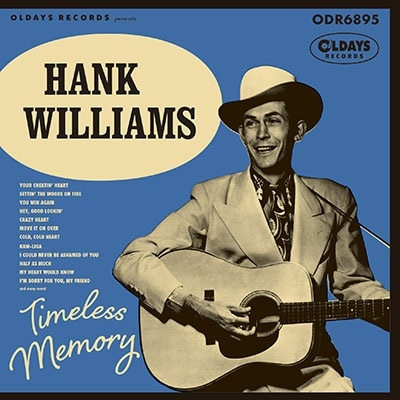 Hank Williams/タイムレス・メモリー -ハンク・ウィリアムス・ソングブック-[ODR6895]