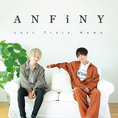 ANFiNY/Last Train Home<通常盤>[PSMC-22]