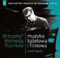 Krzysztof Komeda/In Polskie Radio vol 5: Muzyka Filmova I Baletowa Czesc Druga[PRCD1865]
