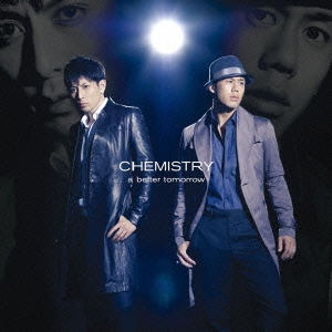 CHEMISTRY/a better tomorrow<通常盤>[DFCL-1841]