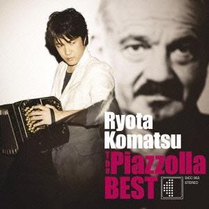 小松亮太/The Piazzolla BEST[SICC-953]