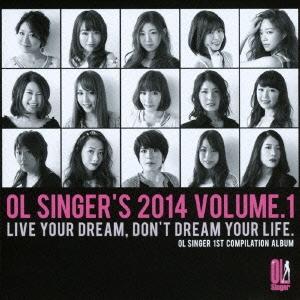 Philia/OL SINGER 1ST COMPILATION ALBUM OL SINGER'S 2014 VOLUME.1[YZAR-14003]