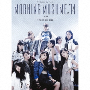 14章~The message~ [CD+DVD+ブックレット]<初回生産限定盤A>