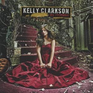 Kelly Clarkson/マイ・ディセンバー[BVCP-24121]