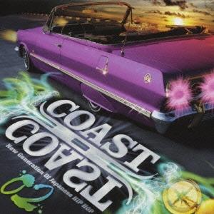 COAST II COAST 02- New Generation Of Japanese HIP HOP -