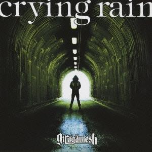 crying rain [CD+DVD]<初回生産限定盤>