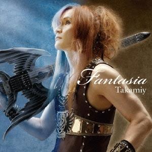 Takamiy (高見沢俊彦)/Fantasia<通常盤>[TOCT-26986]