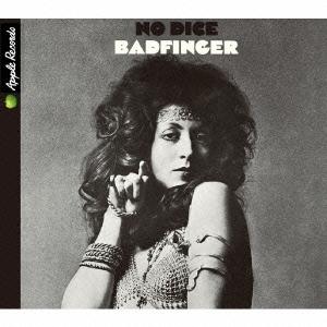 Badfinger/ノー・ダイス[TOCP-70885]