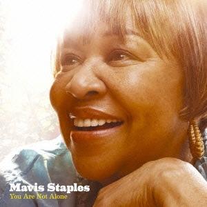 Mavis Staples/ユー・アー・ノット・アローン