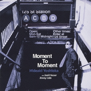 モーメント・トゥ・モーメント CD