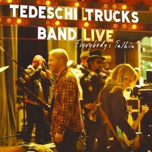 Tedeschi Trucks Band/エヴリバディズ・トーキン [SICP-3474]
